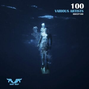 THE 100th RELEASE of HUSH DEEP